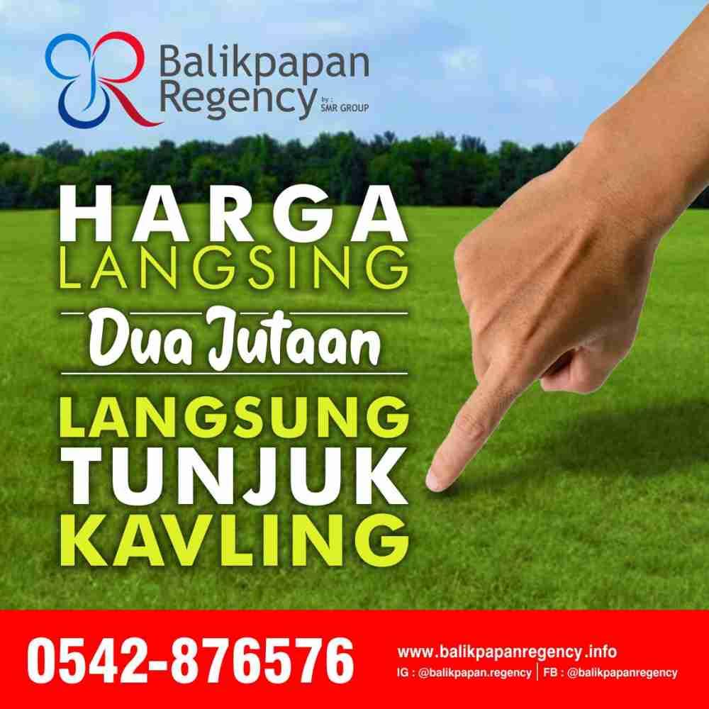 Kavling Harga langsing Balikpapan Regency